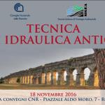 Convegno TECNICA DI IDRAULICA ANTICA domani al CNR a Roma, anche in diretta streaming