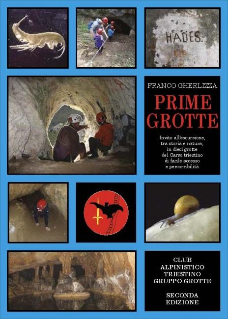 Prime Grotte Guida speleologica