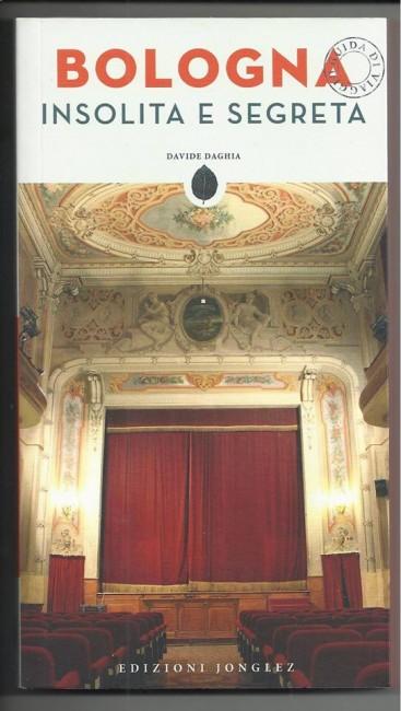Guida Bologna insolita e segreta