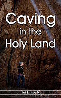 Terra Santa - Il Libro Caving in the Holy Land