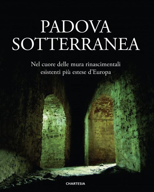 COVER_PADOVA_SOTTERRANEA.qxd