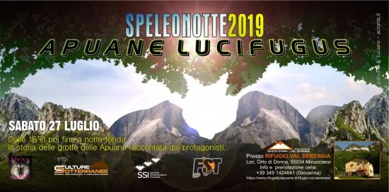 Speleonotte 2019 Apuane Lucifugus
