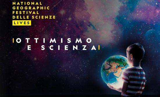 National Geographic Festival delle Scienze - Ottimismo e scienza -